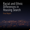 Racial and Ethnic Differences in Housing Search: Final Report
