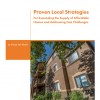 Proven Local Strategies for Expanding the Supply of Affordable Homes and Addressing Cost Challenges